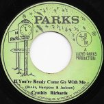 If Youre Ready Come Go With Me / Yes Im Ready Ver - Cynthia Richards