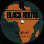 Illiteracy / Progress Road Dub - Robert Emanuel