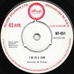 Im In A Jam / Blazing Fire - Derrick And Patsy / Derrick Morgan