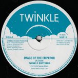 Image Of The Emperor / Dub / Trial And Crosses / Dub - Twinkle Brothers