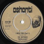 I Miss You / Part Two - The Heptones