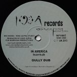In America / Gully Dub / Wonderful Counselor (Remix) / Wonderful Dub - I Warriyah