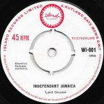 Independent Jamaica / Remember - Lord Creator