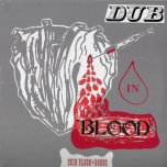Dub In Blood - Skin Flesh And Bones
