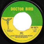 Inez / Sad Movies - Lester Sterling With Tommy McCook And The Supersonics / Gloria Crawford