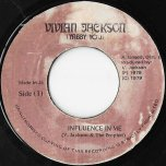 Influence In Me / Version - Vivian Jackson And The Prophets / King Tubby