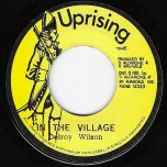 In The Village / Have Dub Will Travel - Delroy Wilson / The Uprisers