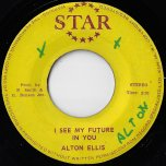I See My Future In You / Future Ver - Alton Ellis