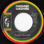 I Stand Black / Blackman Dub - Delroy Williams