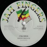 Ital Rock / Special Dubplate Cut - Barry Brown / Dean Fraser