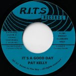 Its A Good Day / Ver - Pat Kelly