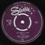 Its Only A Pity / Never Leave My Throne - Keith Stewart And Enid Cumberland with The Caribs