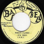 Its True / Ver - Johnny Clarke