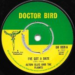 Ive Got A Date / The Yellow Basket - Alton Ellis And The Flames / Lynn Tait And Tommy McCook With The Supersonics