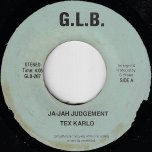 Ja Jah Judgement / Recession Time - Tex Karlo / Max Williams