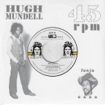 Jacqueline / Dangerous Match Three Dub - Hugh Mundell / Roots Radics
