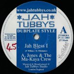 Jah Bless I / Ver / Iron Dub / Ver - Andrew Jones And The Ma Kaya Crew