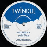 Jah Dreadful / Dreadful Dub - Stiffy Dread / Twinkle Brothers