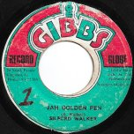 Jah Golden Pen / Golden Dub - Sylford Walker / Mighty Two