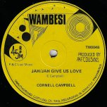 Jah Jah Give Us Love / Im A Man - Cornel Campbell
