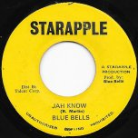 Jah Know / Jah More Dub - Blue Bells
