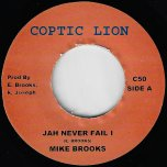 Jah Never Fail I / Jah Dub - Mike Brooks