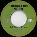 Jah See And Know / Ver - Kelvin Judah