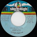 Jah The Solution / Mau Mau Stable - Bobby Blue