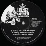 Jah A The Conqueror / No More War / Love Inna Polution / Fire Cant Solve / Love An Peace / Love Inna Dub - Ranking Joe / Ranking Trevor / Fitta Warri / Old John