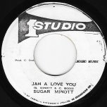 Jah A Love You / Ver - Sugar Minott And The Brentford Disco Set