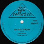 Jah Shall Conquer / Commisioner - Tony Palmer
