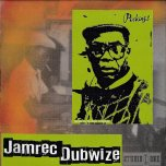 Jamrec Dubwize - Peckings Brothers