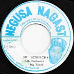 Jim Screechy / Dilly Dally Ver - Big Youth / Big Youth Band
