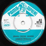 John Crow Skank / Give Thanks - Derrick Morgan