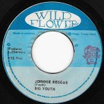 Johnnie Reggae / Ver - Big Youth