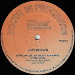 Jordan River / Reason / Love Life - Don Carlos With Anthony Johnson And Little John / Little John / Lady Ann And Santana