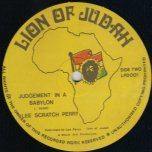 One Drop / Judgement In A Babylon - Lee Perry