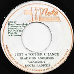 Just Another Chance / Ver - Gladstone Anderson And The Roots Radics