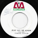 Just Let Me Know / Version Of Knowledge - Tyrone Taylor