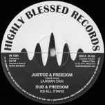 Justice And Freedom / Dub And Freedom / Justice Melody / Justice Dub - Jahman Dan / Lucadread / HB All Stars