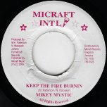 Keep The Fire Burning / Ver - Mikey Mystic