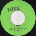 Keep On Loving You / Ver - KC White