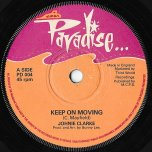 Keep On Moving / Happy Go Lucky Girl - Johnny Clarke