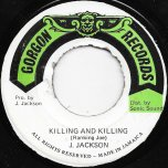 Killing And Killing / Rub A Dub Style - Joseph Jackson aka Ranking Joe