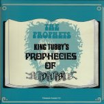 King Tubbys Prophecies Of Dub - The Prophets