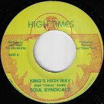 Kings High Way / Russians Are Coming - Soul Syndicate