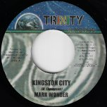 Kingston City / Positive Riddim - Mark Wonder