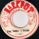 King Tubbys Ifficially / King Tubbys Skank - U Roy