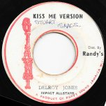 Kiss Me Version / Dub Wise - Delroy Jones