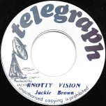Knotty Vision / Dub This Vision - Jackie Brown / Jackie Brown All Stars